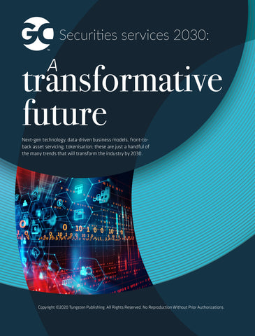 Securities Services 2030: A transformative future