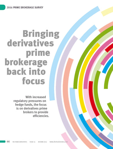 The TRADE Derivatives - Prime Brokerage Survey 2016