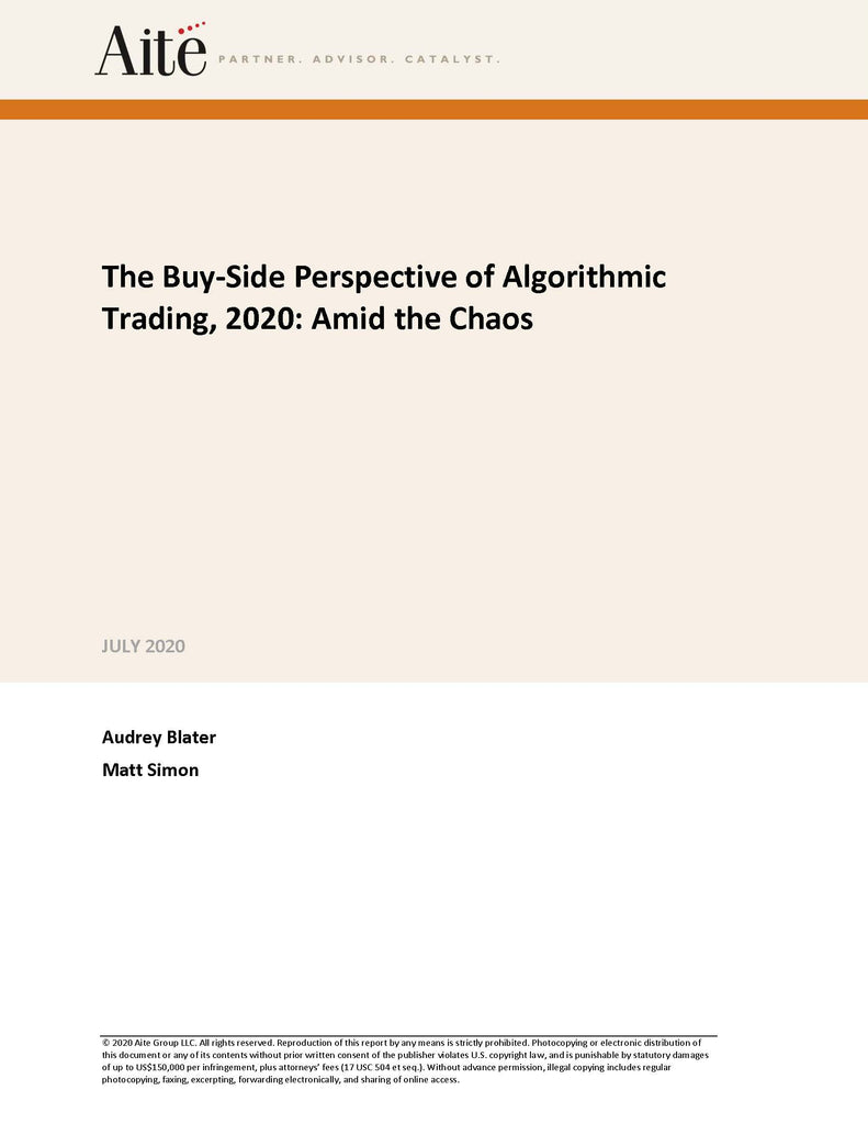 The Buy-Side Perspective of Algorithmic Trading, 2020: Amid the Chaos