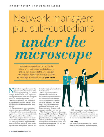 Network managers put sub-custodians under the microscope