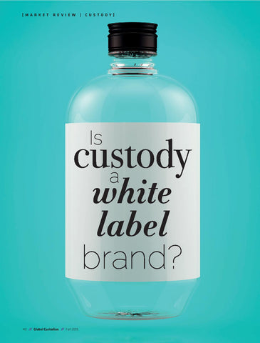 Is custody a white label brand?