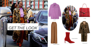 GET THE LOOK - LFW STREET STYLE