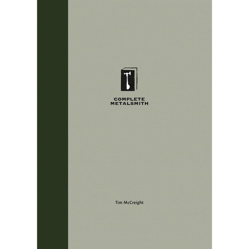 The Complete Metalsmith, Student Edition - Tim McCreight-Pepetools