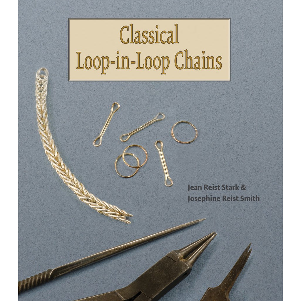 Classical Loop-in-Loop Chains - Jean Reist Stark & Josephine Reist Smith-Pepetools