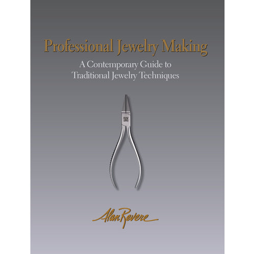Professional Jewelry Making - Alan Revere-Pepetools