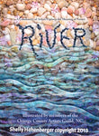 RIVER: a Community of Artists Explores the Meaning of Nature