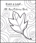 Even a Leaf, all ages coloring book