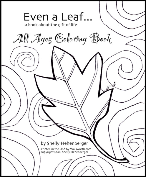 Even A Leaf All Ages Coloring Book