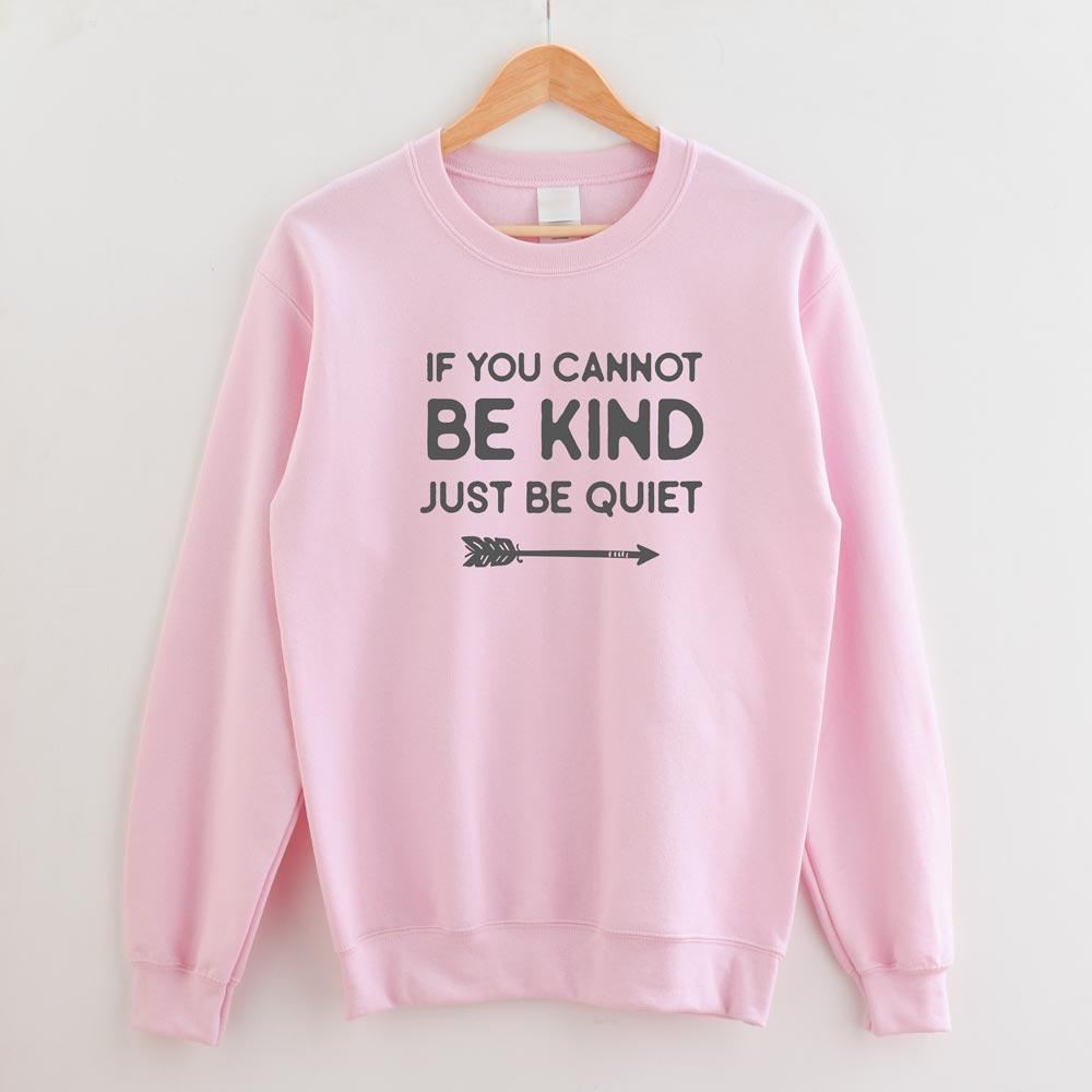 Just be quiet - Apparel