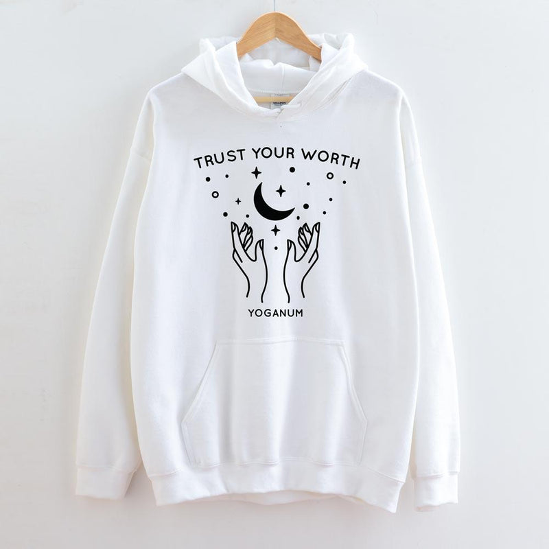 Trust your worth - Apparel