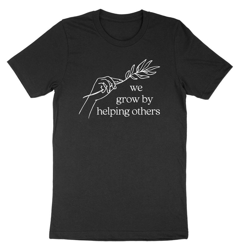 We grow by helping - Apparel