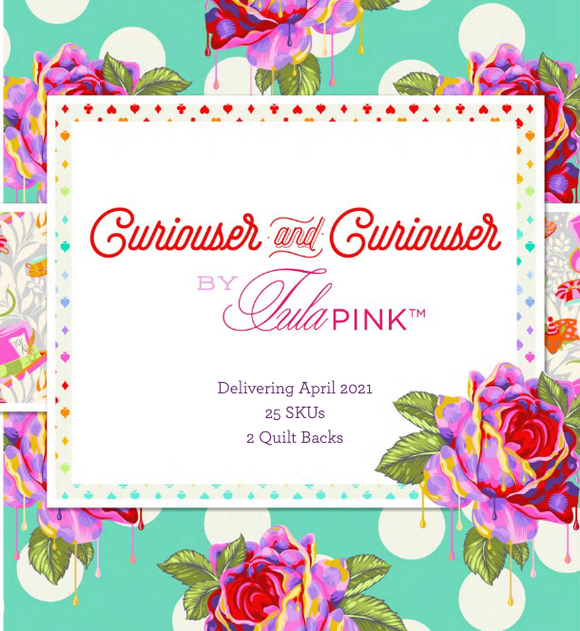 April 50% Deposit/Preorder: Tula Pink Curiouser and Curiouser