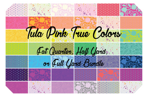 Fat Quarter, Half Yard, and Full Yard Bundles of True Colors by Tula Pink for Freespirit Fabrics