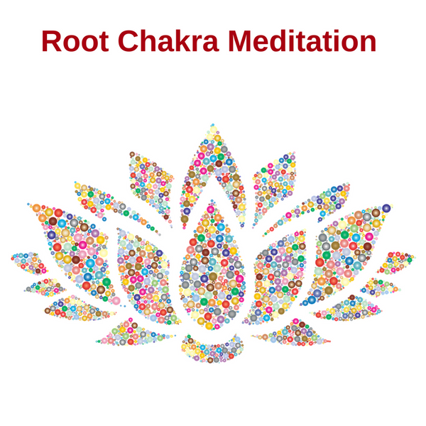 Meditation - Clear and Activate Root Chakra