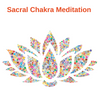 Meditation -Clear and Activate Your Sacral Chakra Meditation