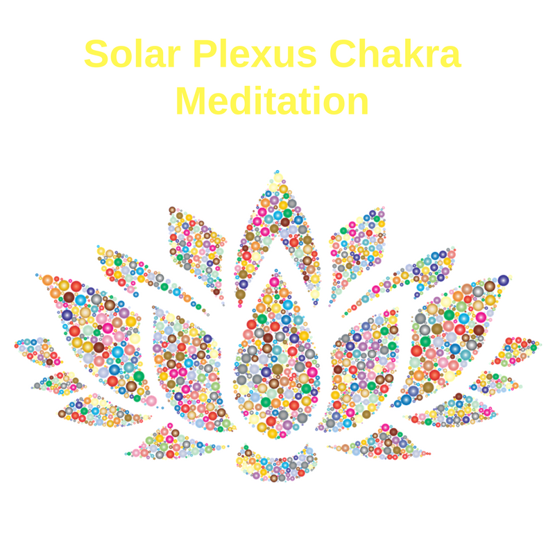 Meditation -Clear and Activate your Solar Plexus Chakra