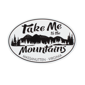 Massanutten Souvenir Vinyl Sticker Oval Take Me to the Mountains Style