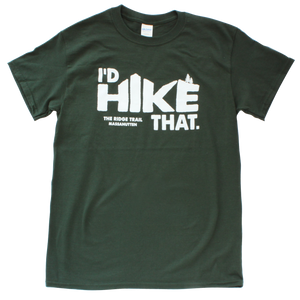 Massanutten Souvenir Adult Shirt I'd Hike That Shirt Forest Green