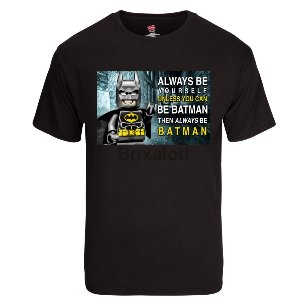 Always Be Batman T-Shirt - Adult Tshirt