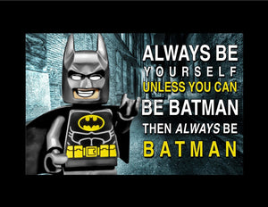 Always Be Batman... Toy Photography Art 4X5.5 Magnet Art