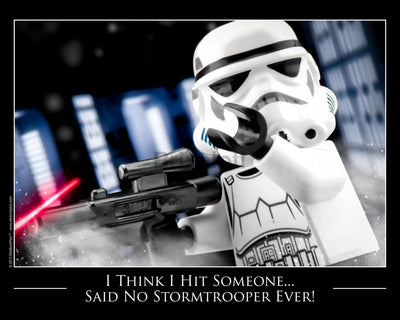I Hit Someone! Said No Storm Trooper Ever Toy Photography Art Print 8X10 Art