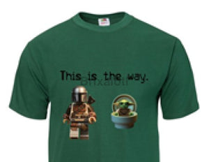 This Is The Way T-Shirt - Adult Tshirt