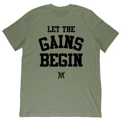 Let the Gains Begin  Tee