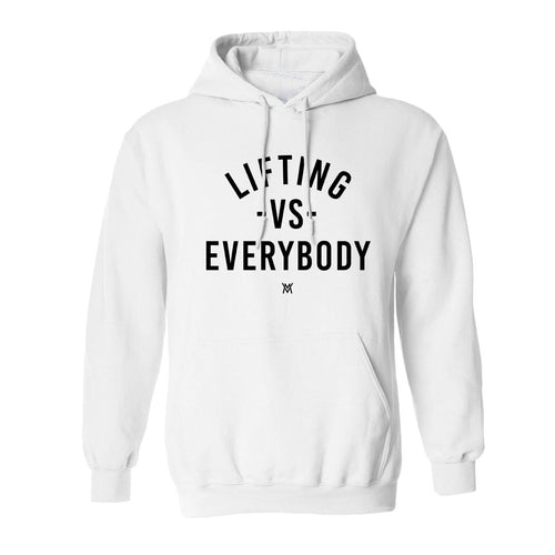 Vs Everybody Hoodie