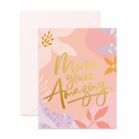 Greeting Card | Mum You're Amazing!