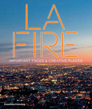 LA Fire: Important Faces & Creative Places