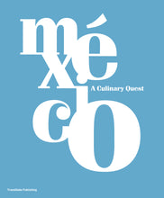 México: A Culinary Quest (Royal boxed edition)