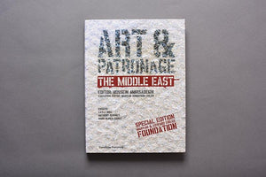 Art & Patronage: The Middle East (Special edition)