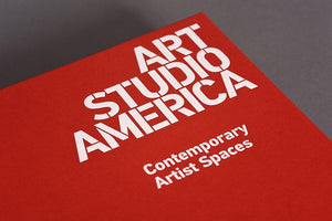 Art Studio America: Contemporary Artist Spaces (Special edition)