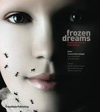Frozen Dreams: Contemporary Art from Russia
