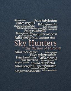 Sky Hunters: <br />The Passion of Falconry (Royal edition)