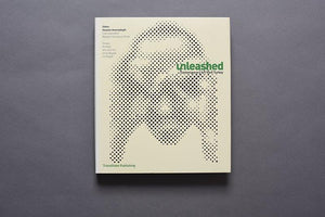Unleashed: Contemporary Art from Turkey (Special edition)