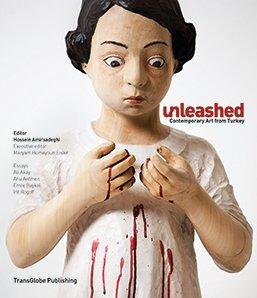 Unleashed: Contemporary Art from Turkey