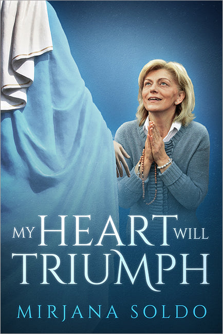 My Heart Will Triumph by Mirjana Soldo