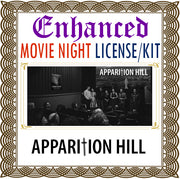 Apparition Hill Movie Night License Kit - Enhanced