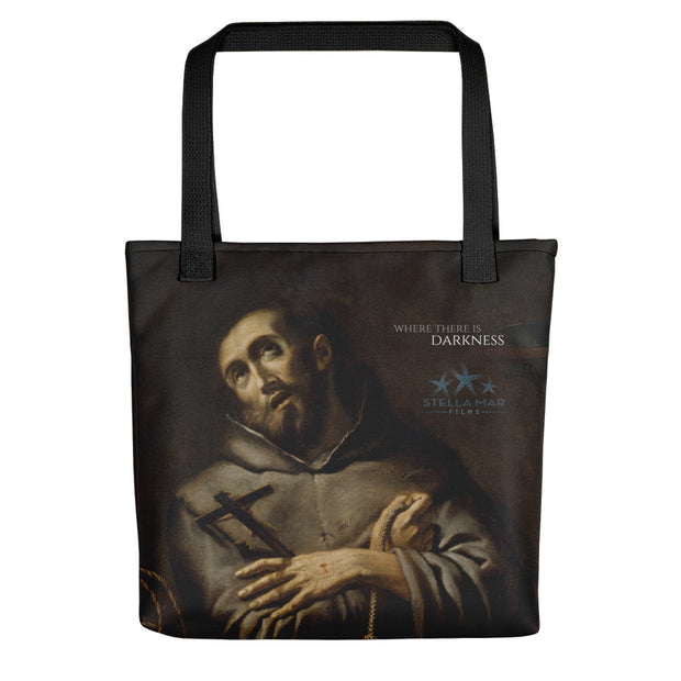 Where There Is Darkness St. Francis Tote Bag