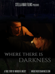Where There Is Darkness Movie Ticket - South Haven - Sept 16