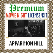 Apparition Hill Movie Night License Kit - Premium