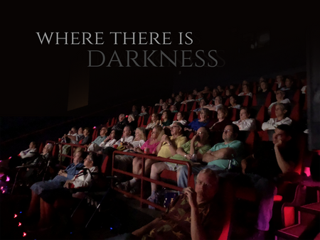 Sponsor A Screening of Where There Is Darkness