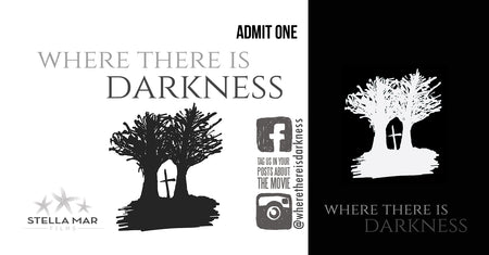 Where There Is Darkness Movie Ticket - Augusta, GA - January 26, 2019