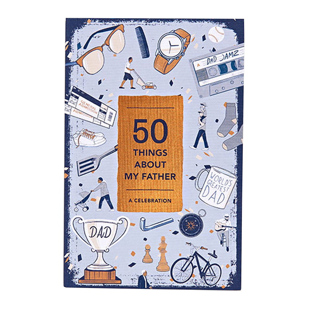 50 Things About My Father