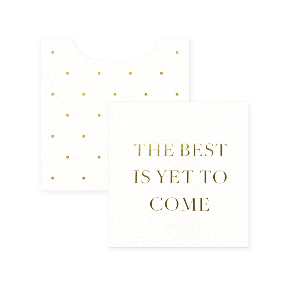 The Best Is Yet to Come - Mini Enclosure Card