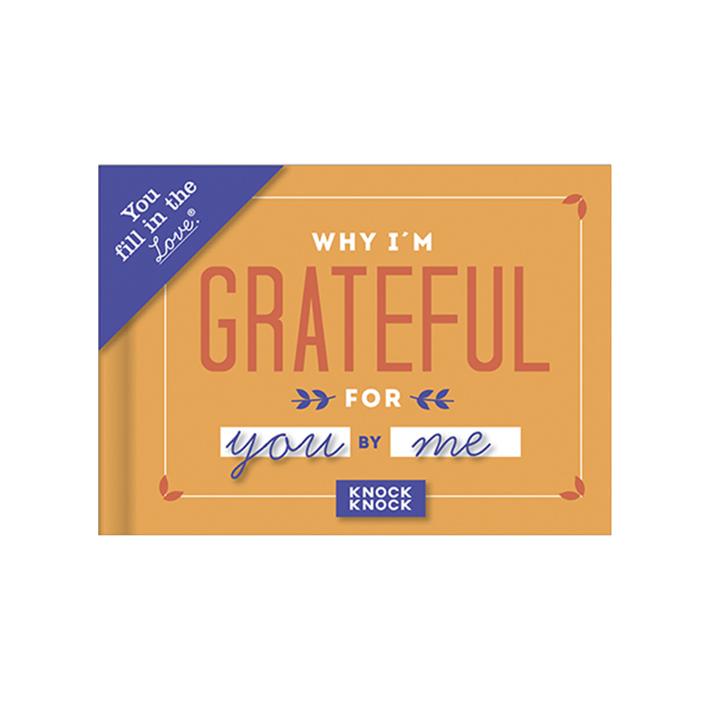 Why I'm Grateful for You: Fill in the Love Journal