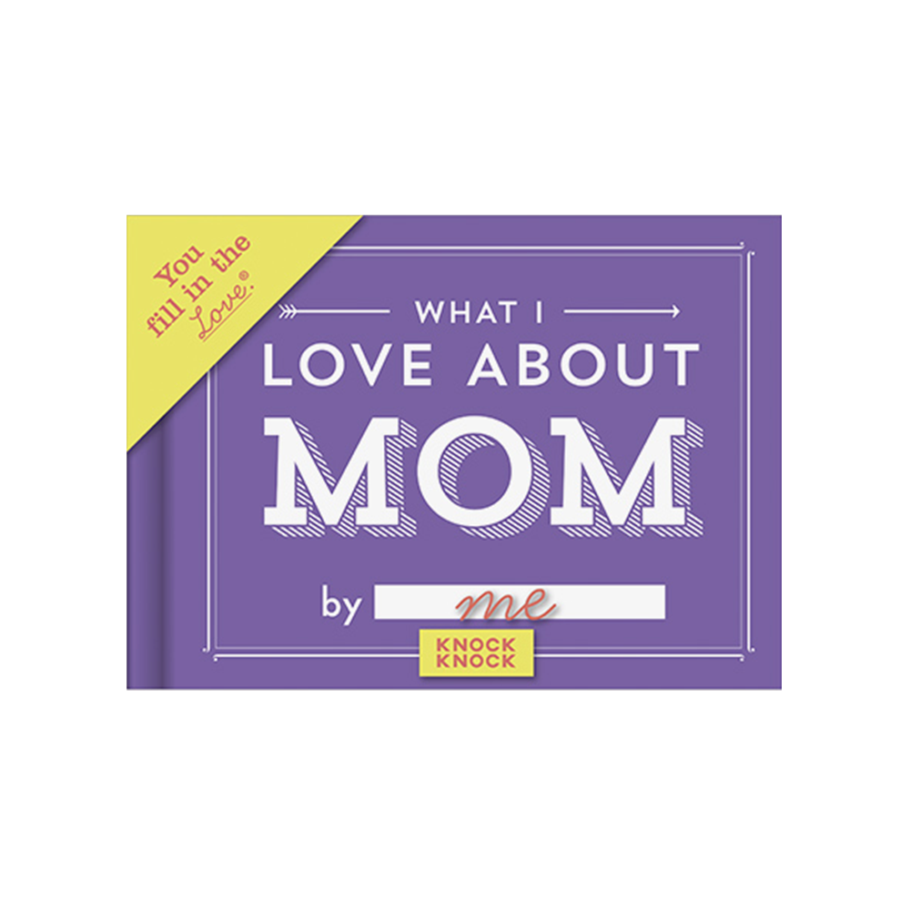KnockKnock what i love about mom journal