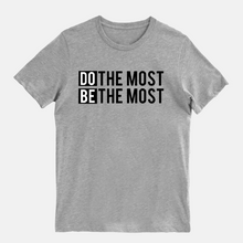 Do The Most T-Shirt