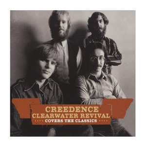 Creedence Clearwater Revival - Covers The Classics • CD
